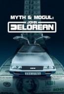 Gledaj Myth & Mogul: John DeLorean Online sa Prevodom