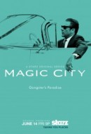 Gledaj Magic City Online sa Prevodom