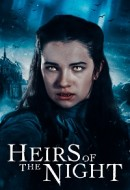 Gledaj Heirs of the Night Online sa Prevodom
