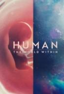 Gledaj Human: The World Within Online sa Prevodom