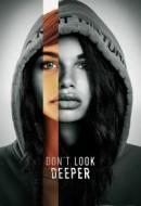 Gledaj Don't Look Deeper Online sa Prevodom
