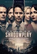 Gledaj Shadowplay Online sa Prevodom