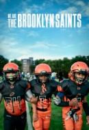 Gledaj We Are: The Brooklyn Saints Online sa Prevodom