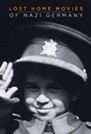 Gledaj Lost Home Movies of Nazi Germany Online sa Prevodom
