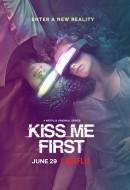 Gledaj Kiss Me First Online sa Prevodom