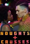 Gledaj Noughts + Crosses Online sa Prevodom