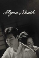 Gledaj Hymn of Death Online sa Prevodom