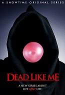 Gledaj Dead Like Me Online sa Prevodom