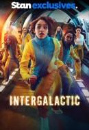 Gledaj Intergalactic Online sa Prevodom